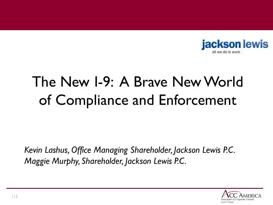 113 Kevin Lashus, Office Managing Shareholder, Jackson Lewis P.C.