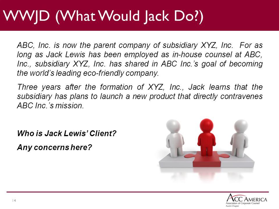 14 ABC, Inc.is now the parent company of subsidiary XYZ, Inc.