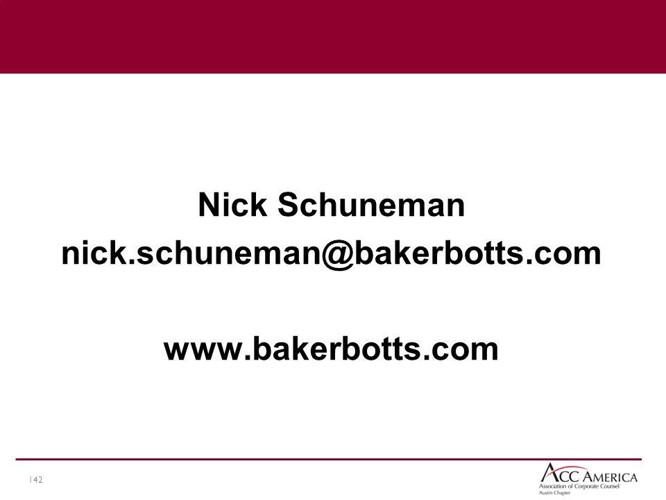 142 Nick Schuneman nick.schuneman@bakerbotts.com www.bakerbotts.com
