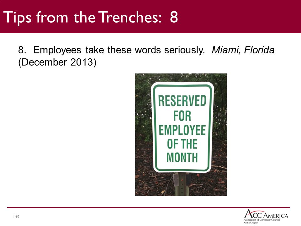149 8.Employees take these words seriously.