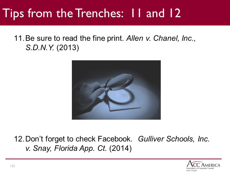 152 11.Be sure to read the fine print.Allen v. Chanel, Inc., S.D.N.Y.