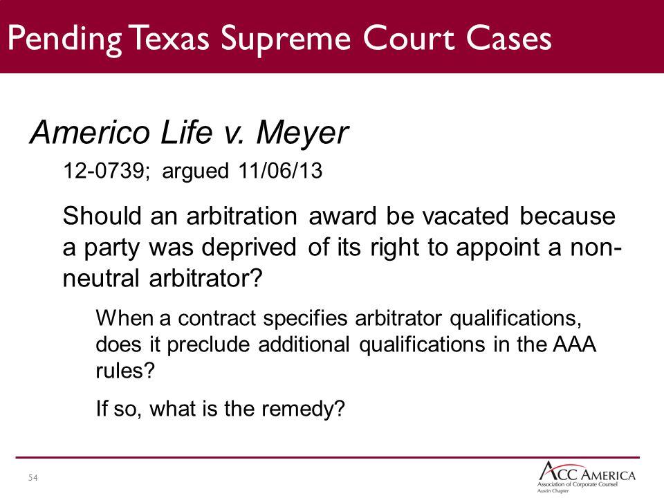 54 Pending Texas Supreme Court Cases Americo Life v.