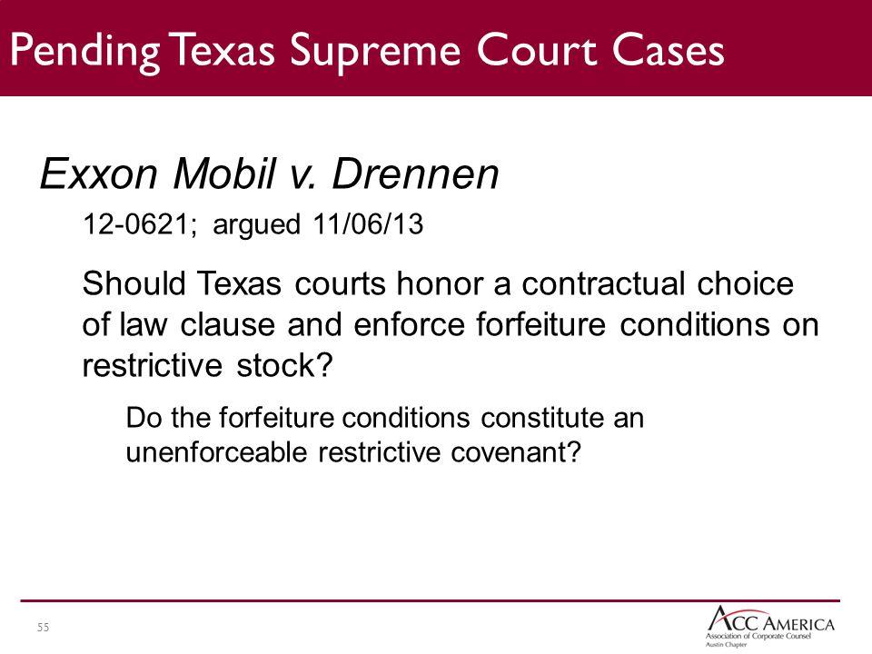 55 Pending Texas Supreme Court Cases Exxon Mobil v.
