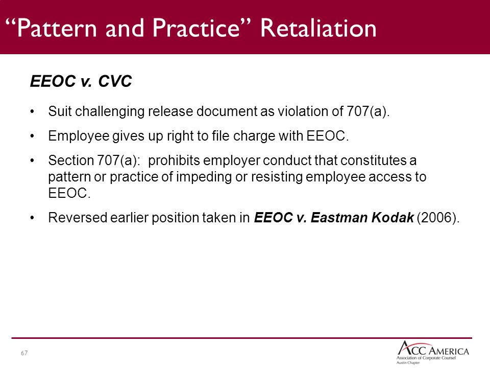 67 EEOC v.CVC Suit challenging release document as violation of 707(a).