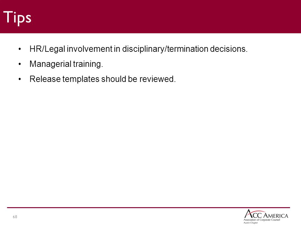 68 HR/Legal involvement in disciplinary/termination decisions.