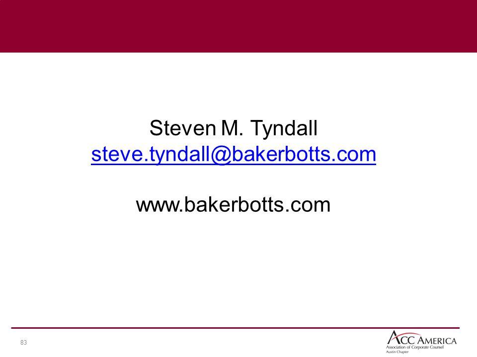 83 Steven M. Tyndall steve.tyndall@bakerbotts.com www.bakerbotts.com