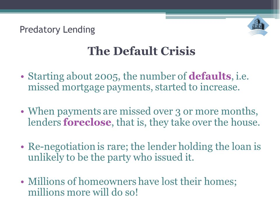 The Default Crisis Starting about 2005, the number of defaults, i.e.