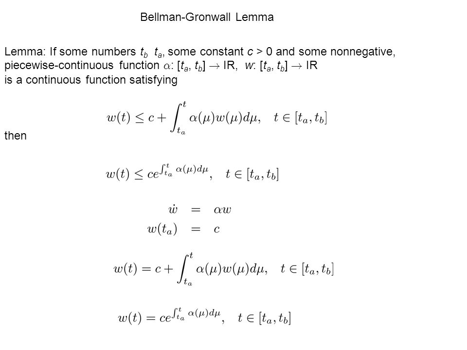 Lemma: If some numbers t b t a, some constant c > 0 and some nonnegative, piecewise-continuous function ® : [t a, t b ] .