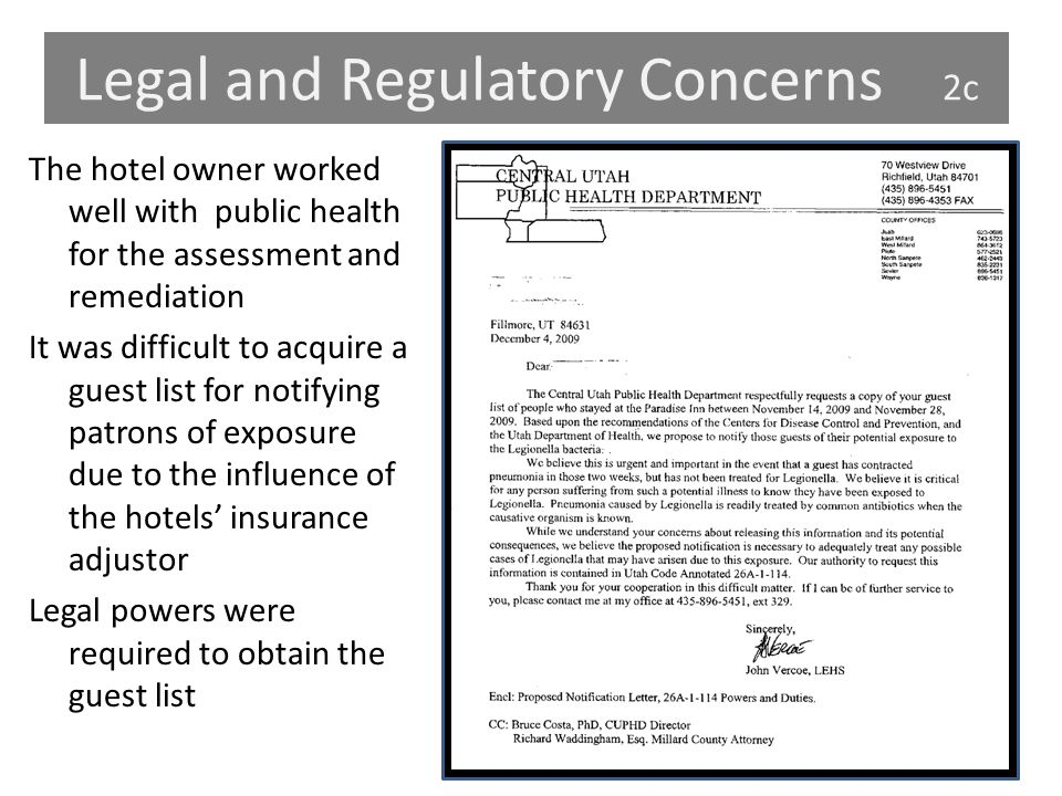 Legal and Regulatory Concerns 2c The hotel owner worked well with public health for the assessment and remediation It was difficult to acquire a guest