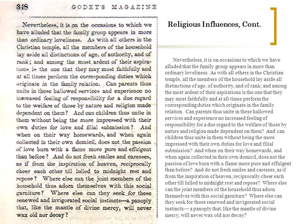 Religious Influences, Cont.