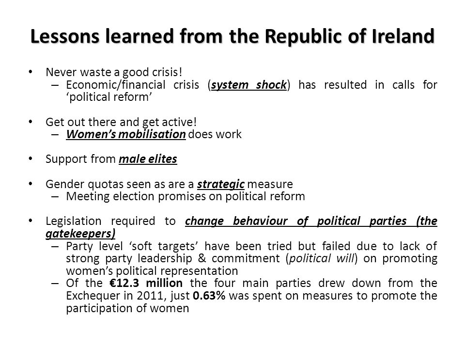 Lessons learned from the Republic of Ireland Never waste a good crisis.