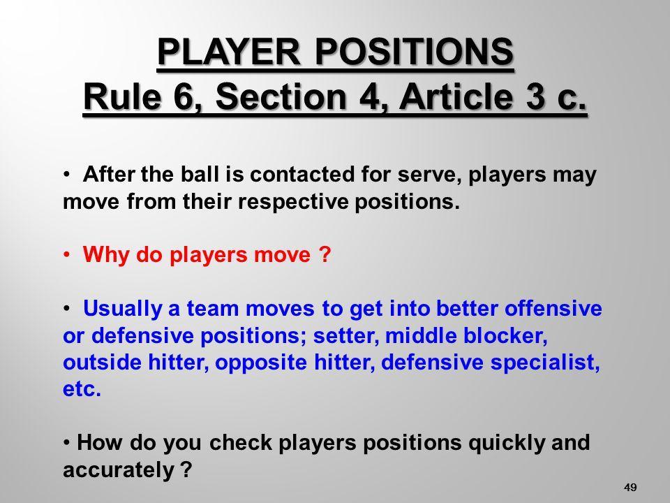 48 Must be Player Aligned with RF CF LF LB CB RB RF, CB LF CF RF LB CBRB NET RIGHT BACK