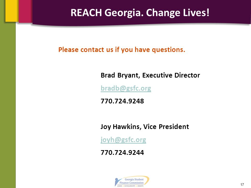 REACH Georgia. Change Lives. Please contact us if you have questions.