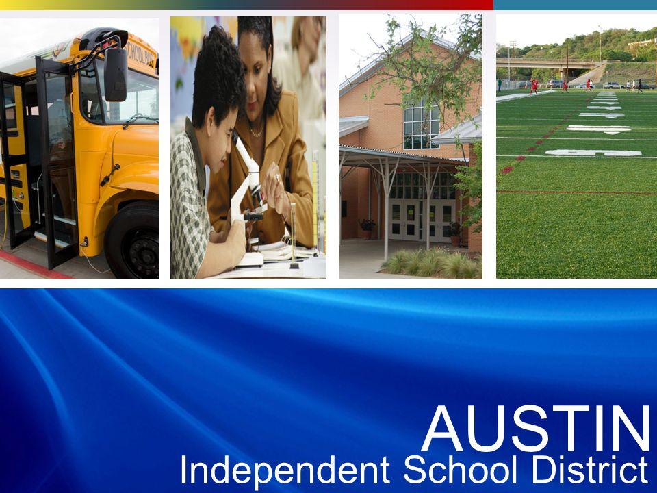 AUSTI N Independent School District AUSTIN Independent School District AUSTIN Independent School District