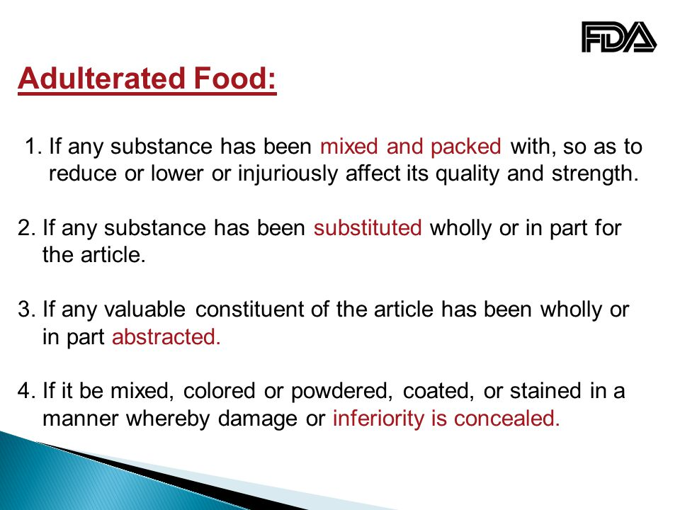 Adulterated Food: 1.