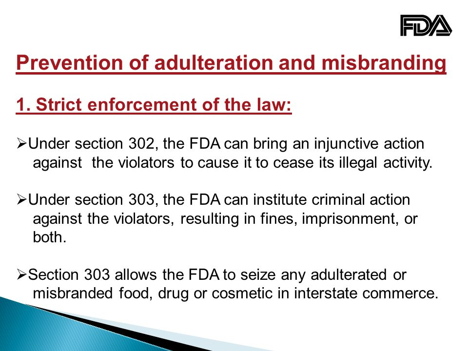 Prevention of adulteration and misbranding 1.