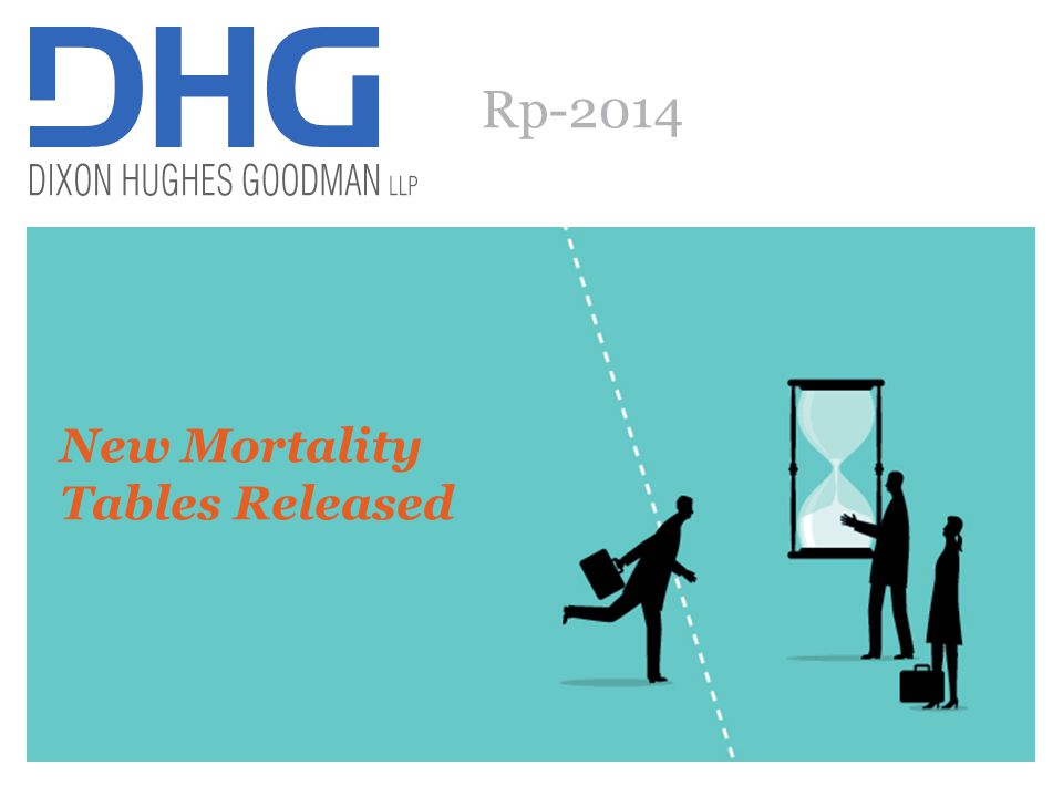 47 Rp-2014 New Mortality Tables Released