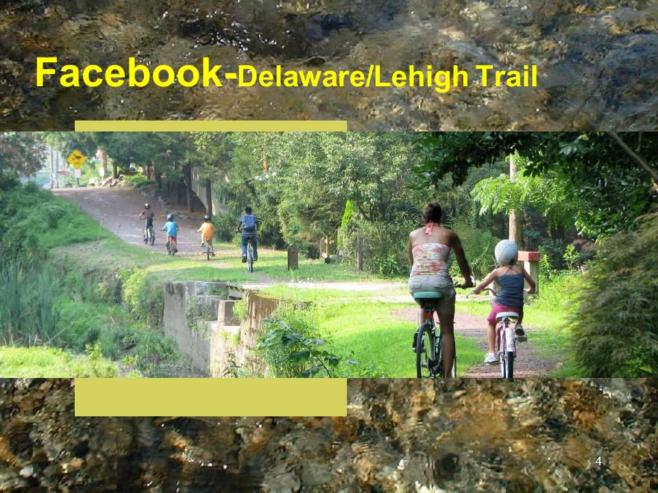 Facebook- Delaware/Lehigh Trail 4