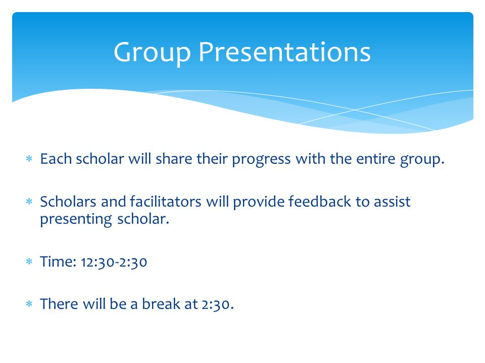  Develop a more polished version of your manuscript based upon feedback you received during the Group Presentations Session.
