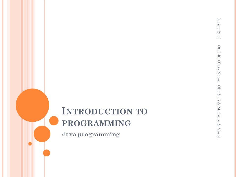 2-52 A RITHMETIC O PERATORS Java has five (5) arithmetic operators.
