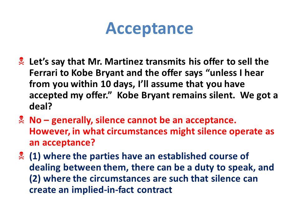 Acceptance  Let's say that Mr.