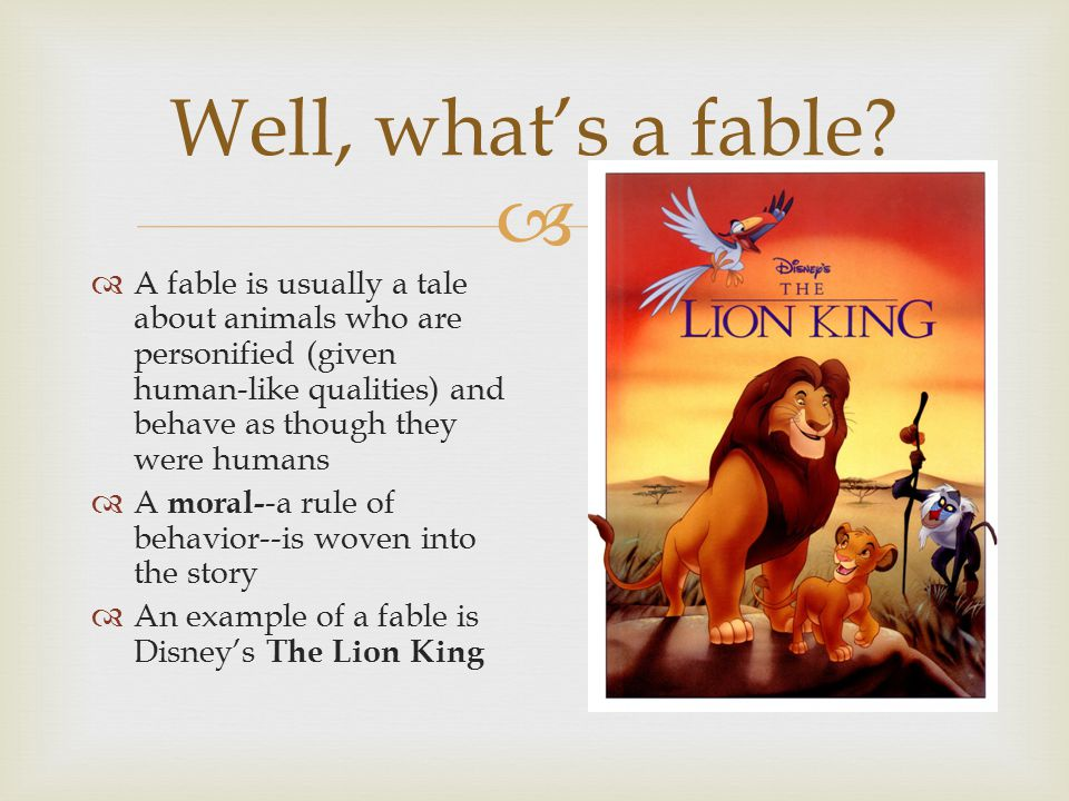  Well, what's a fable.