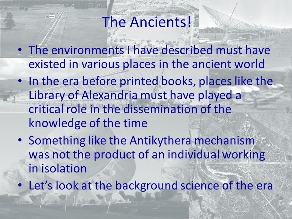 The Ancients.