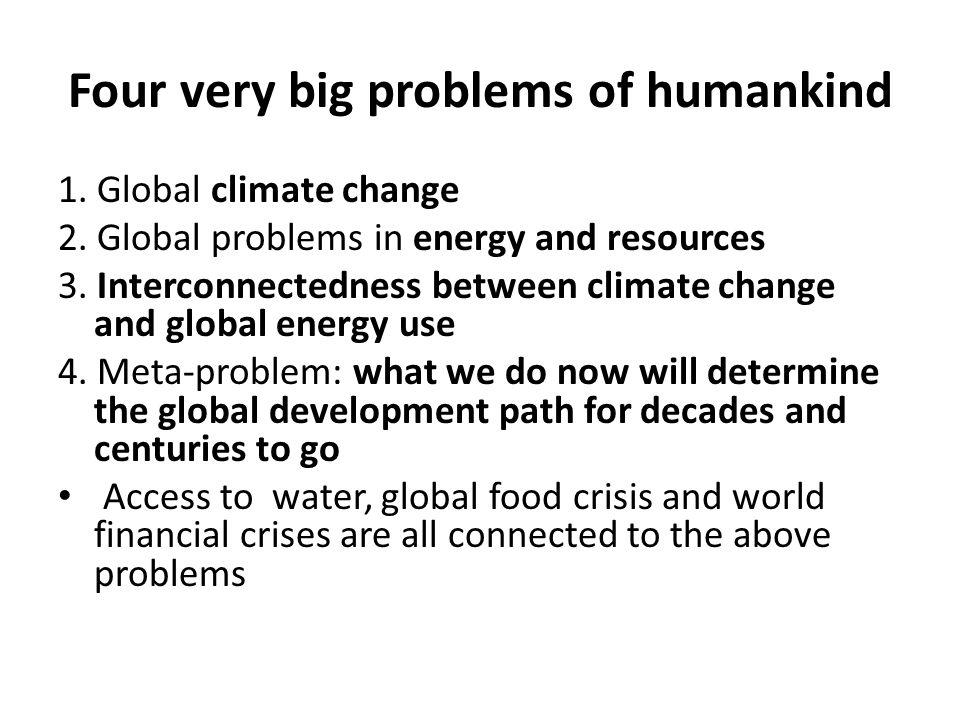 BIG PROBLEM 1:Global climate change Dr.