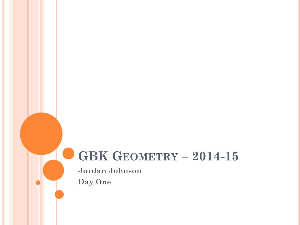 GBK G EOMETRY – 2014-15 Jordan Johnson Day One