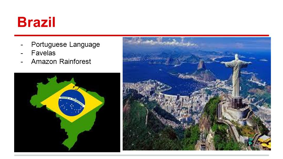 Brazil -Portuguese Language -Favelas -Amazon Rainforest
