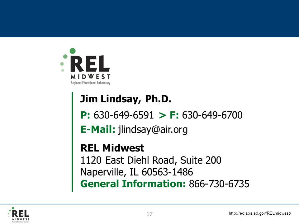 http://edlabs.ed.gov/RELmidwest/ 17 Jim Lindsay, Ph.D.