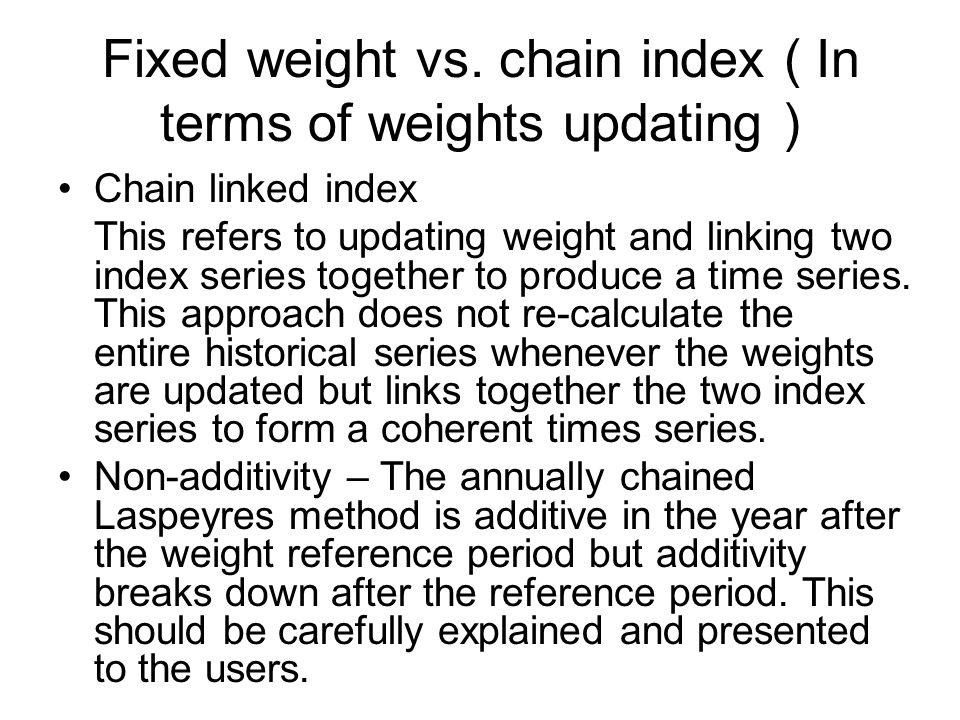 Fixed weight vs.