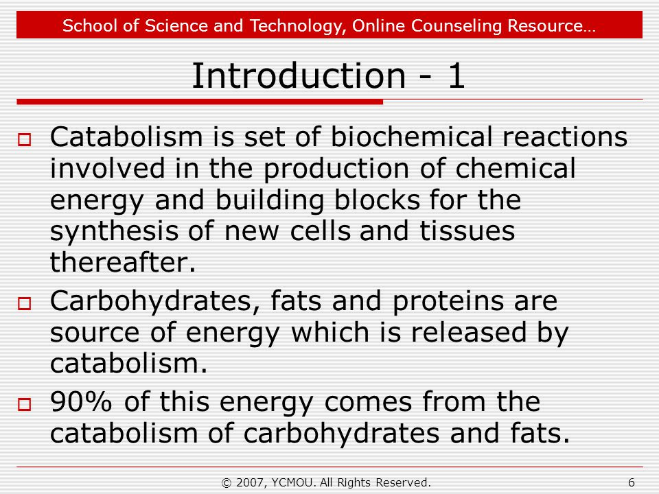 School of Science and Technology, Online Counseling Resource… Tips for Critical Thinking Question  Organic compound that is abundantly available as energy source in nature.