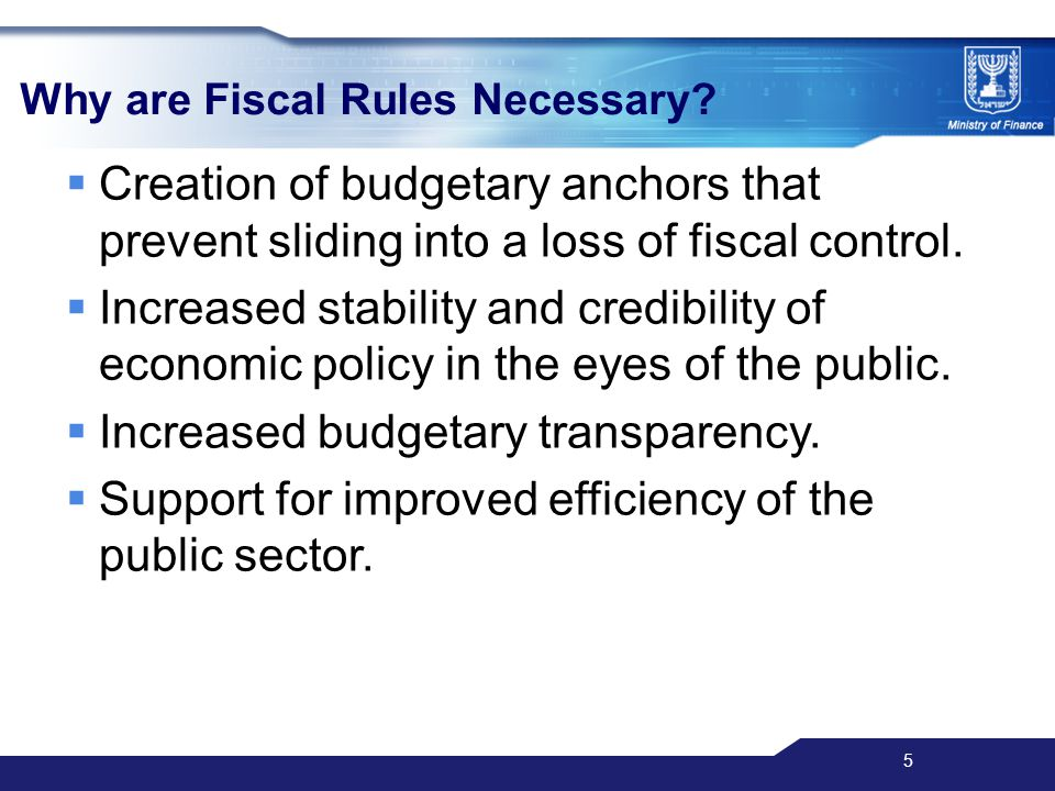 5 Why are Fiscal Rules Necessary.