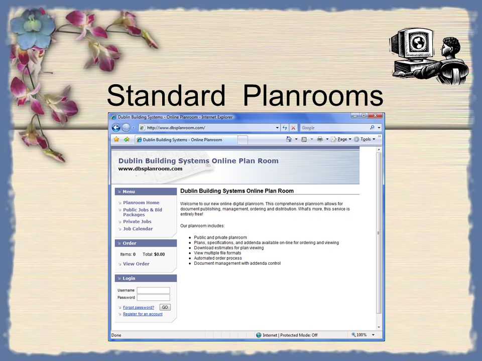 Hosted planrooms A basic hosted planroom would –Have a separate domain name to reflect you. –Your company name appears on letterhead. –Will display on
