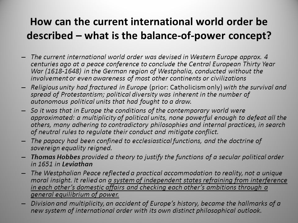 How can the current international world order be described – what is the balance-of-power concept? – The current international world order was devised