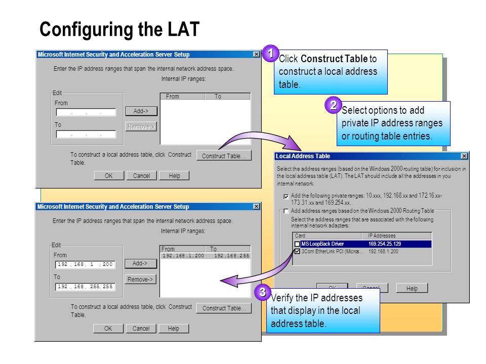 Microsoft Internet Security and Acceleration Server Setup Enter the IP address ranges that span the internal network address space. Internal IP ranges