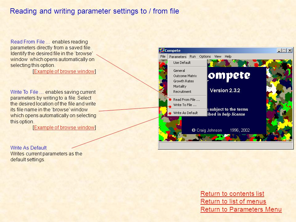 Reading and writing parameter settings to / from file Return to contents list Return to list of menus Return to Parameters Menu Read From File … enables reading parameters directly from a saved file.