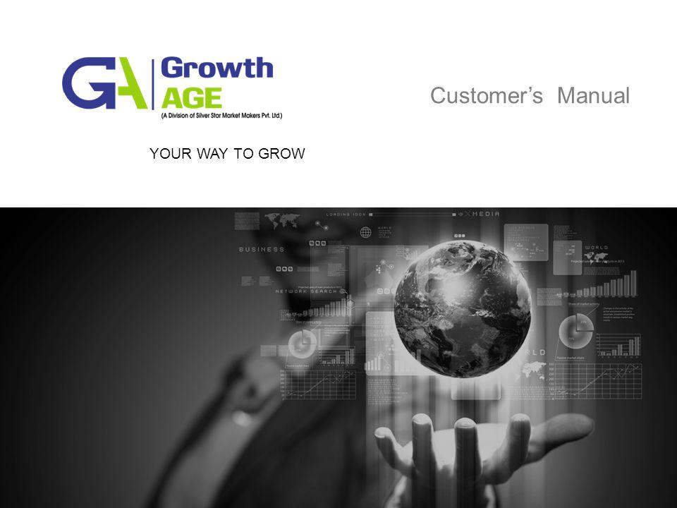 YOUR WAY TO GROW Customer's Manual