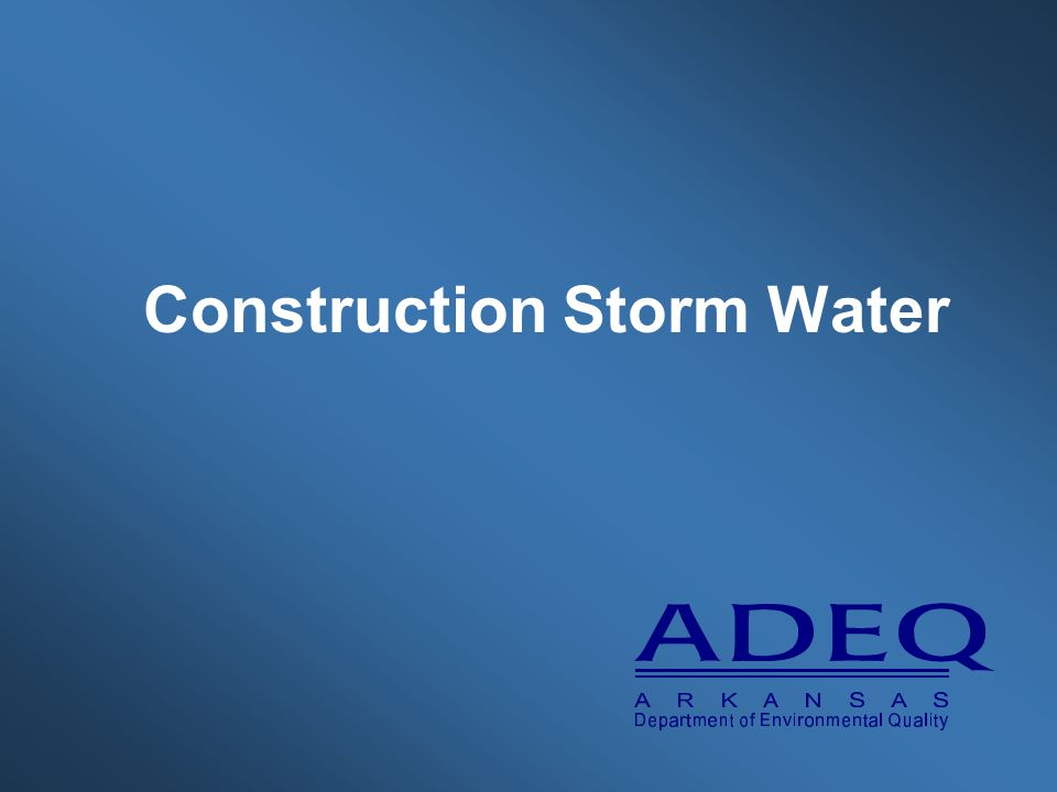 Construction Storm Water