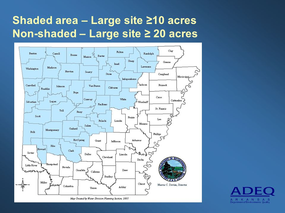 Shaded area – Large site ≥10 acres Non-shaded – Large site ≥ 20 acres