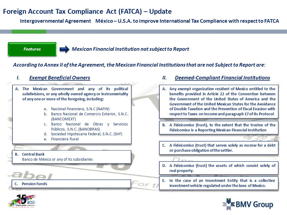 The information that each of the financial institutions must obtain and report under the Agreement IGA is practically the same as FATCA.