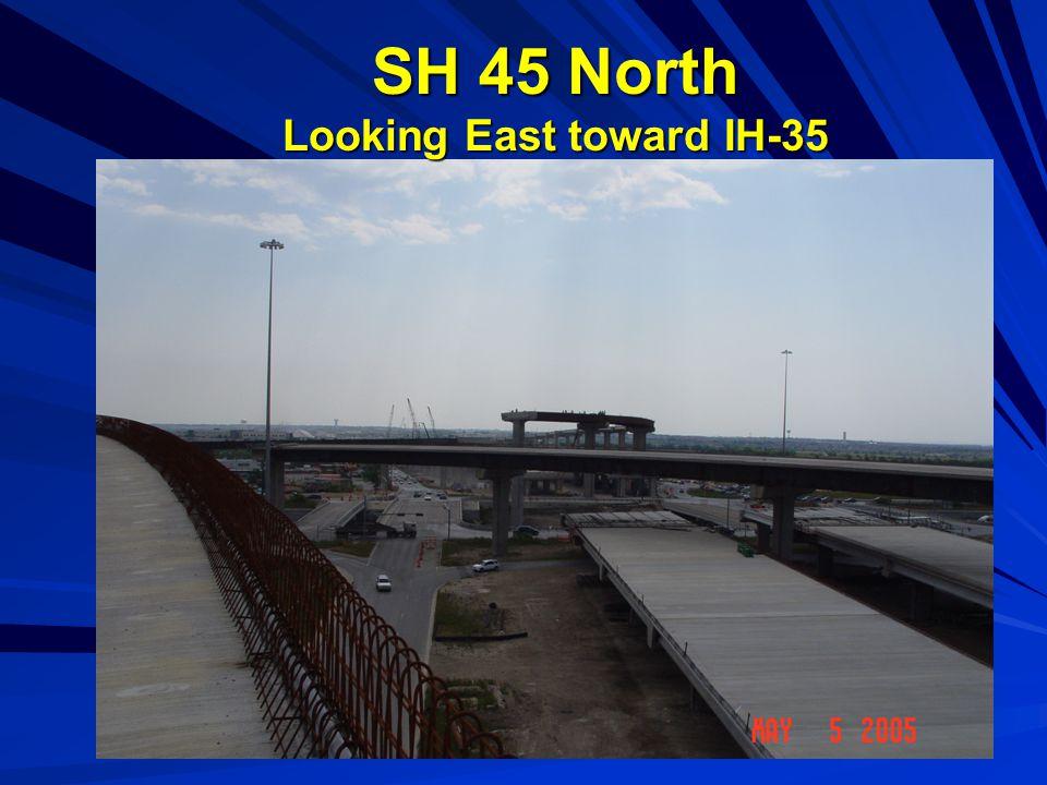 SH 45 North Looking East toward IH-35