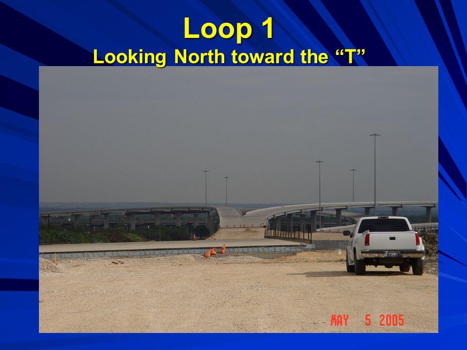 Loop 1 Looking North toward the T