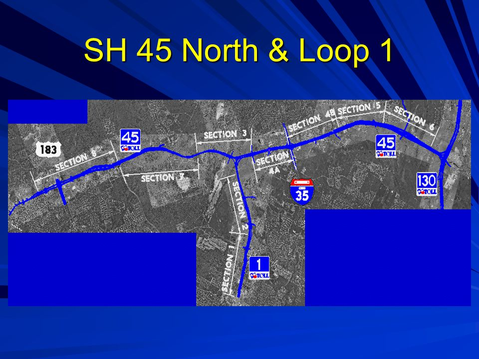 State Highway 45/Loop 1 ROW Status Design: – –All Design Activities are Complete Right-of-Way: – –All 259 Parcels are Available for Construction Utility Relocations – –51 of the 55 adjustments required have been completed with no delays to construction