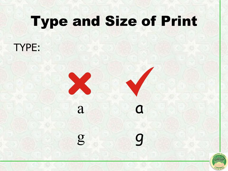 Type and Size of Print TYPE: agag agag