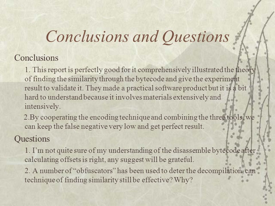 Conclusions and Questions Conclusions 1.