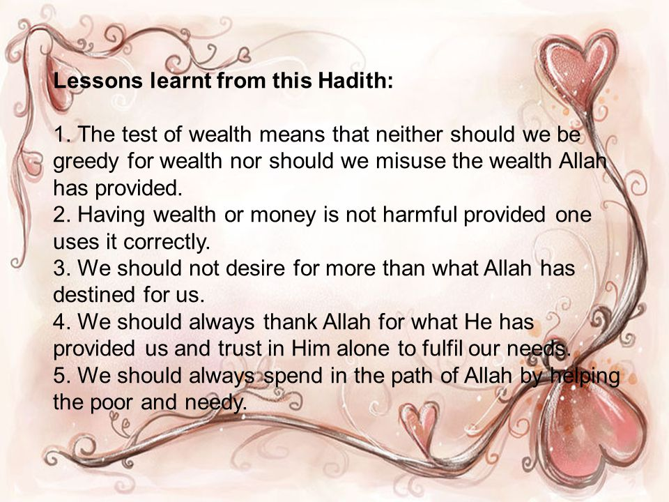Lessons learnt from this Hadith: 1.