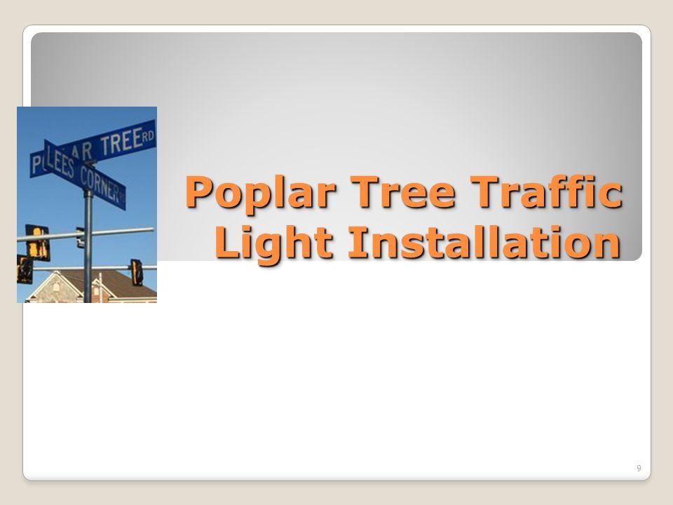 Poplar Tree Traffic Light Installation 9