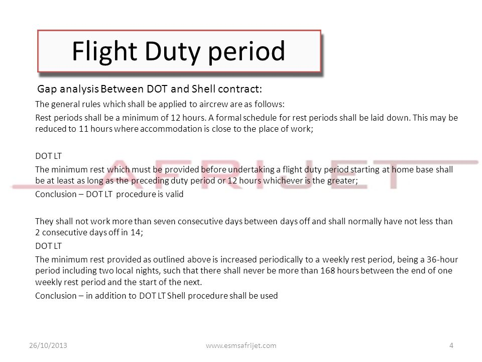 Flight Duty period Dispensation may be given if Crews are rostered to be on site for limited periods interspersed with extended leave periods (e.g.